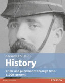 Edexcel GCSE (9-1) History Crime and Punishment Through Time, C1000-Present Student Book