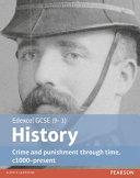 Edexcel Gcse 9 1 History Crime And Punishment Through Time C1000 Present Student Book