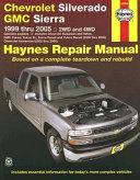 Chevrolet Silverado and GMC Sierra '99 Thru '05