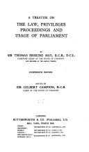 A Treatise On The Law Privileges Proceedings And Usage Of Parliament