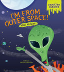 I m from Outer Space