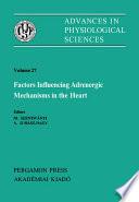 Factors Influencing Adrenergic Mechanisms in the Heart
