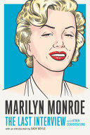 Marilyn Monroe  The Last Interview