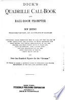 Dick's Quadrille Call-book, and Ball-room Prompter