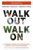 Walk Out Walk On: A Learning Journey into Communities Daring ...