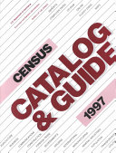 Census Catalog And Guide 1997