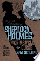The Further Adventures of Sherlock Holmes  The Grimswell Curse