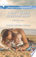 A Navy SEAL s Surprise Baby