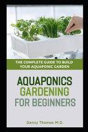 Aquaponics Gardening for Beginners Book