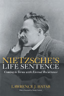Nietzsche's Life Sentence