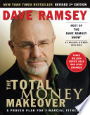 """""""The Total Money Makeover: A Proven Plan for Financial Fitness"""" by Dave Ramsey"""