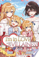 I m in Love with the Villainess  Light Novel  Vol  3