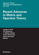 Recent Advances in Matrix and Operator Theory