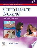 Elsevier s Clinical Skills Manual  Child Health Nursing  1sae   E Book