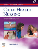 Elsevier s Clinical Skills Manual  Child Health Nursing  1sae   E Book