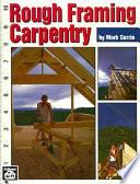 Rough Framing Carpentry