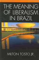 The Meaning Of Liberalism In Brazil