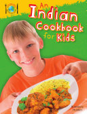 An Indian Cookbook for Kids