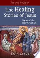 The Healing Stories Of Jesus