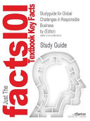 Studyguide For Global Challenges In Responsible Business By Editor Isbn 9780521515986