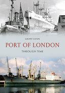 Pdf Port of London Through Time
