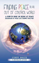 Finding Peace in an Out of Control World