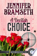 A Devilish Choice  Devil Springs Cozy Mysteries Book 5