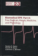 Biomedical EPR  Part A  Free Radicals  Metals  Medicine  and Physiology  Part B  Methodology  Instrumentation  and Dynamics