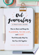 link to Dot journaling--a practical guide : how to start and keep the planner, to-do list, and diary that'll actually help you get your life together in the TCC library catalog