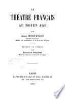 Le théâtre français au moyen âge