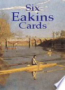 Six Eakins Cards