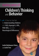 Making Sense of Children's Thinking and Behavior
