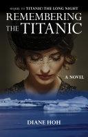 Remembering the Titanic [Pdf/ePub] eBook