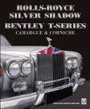Rolls-Royce Silver Shadow/Bentley T-Series, Camargue & Corniche