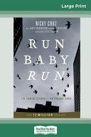 Run Baby Run (16pt Large Print Edition)