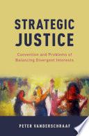 Strategic Justice