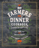 Farmers  Dinner  Cookbook  A Story in Every Bite