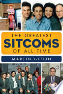 The Greatest Sitcoms of All Time