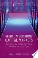 Global Algorithmic Capital Markets