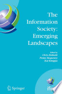 The Information Society: Emerging Landscapes