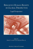 Religious Human Rights in Global Perspective   Legal Perspectives