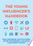 The Young Influencer's Handbook