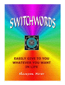 Switchwords Easily Give to You Whatever You Want in Life