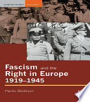 Fascism and the Right in Europe 1919 1945