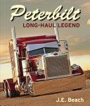 Peterbilt: Long-Haul Legend