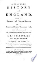 A Complete History Of England From The Descent Of Julius Caesar To The Treaty Of Aix La Chapelle 1748 3 Ed