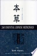 260 Essential Chinese Medicinals