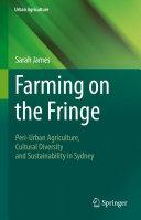 Farming on the Fringe