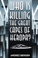 Who is Killing the Great Capes of Heropa? [Pdf/ePub] eBook