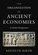 The Organization of Ancient Economies
